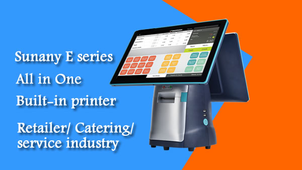 Sunany Releases The E Series All in One POS Terminal
